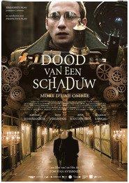 Dood van een Schaduw is the best movie in Matthias Schoenaerts filmography.