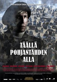 Taalla Pohjantahden alla is the best movie in Hannu-Pekka Bjorkman filmography.