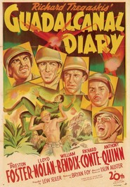 Guadalcanal Diary - movie with Anthony Quinn.