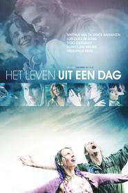 Het leven uit een dag is the best movie in Matthijs van de Sande Bakhuyzen filmography.