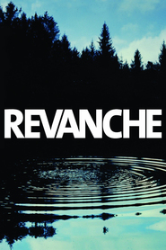 Revanche is the best movie in Andreas Lust filmography.
