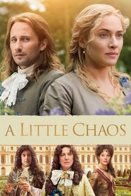 A Little Chaos - movie with Alan Rickman.