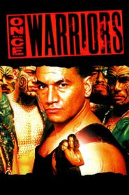 Once Were Warriors - movie with Cliff Curtis.