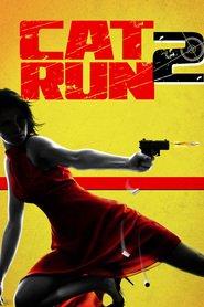 Cat Run 2 is the best movie in Leonardo Nam filmography.