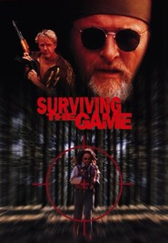 Surviving the Game - movie with Rutger Hauer.