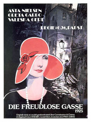 Die freudlose Gasse is the best movie in Greta Garbo filmography.