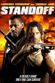 Standoff - movie with Laurence Fishburne.
