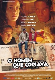 O Homem Que Copiava is the best movie in Lazaro Ramos filmography.