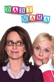 Baby Mama - movie with Steve Martin.