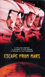 Escape from Mars is the best movie in Peter Kelamis filmography.