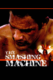 The Smashing Machine - movie with Bas Rutten.