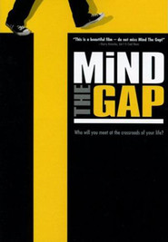 Mind the Gap is the best movie in Alan King filmography.