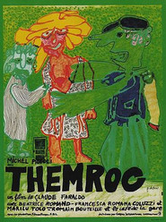 Themroc is the best movie in Michel Piccoli filmography.