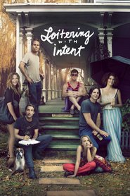 Loitering with Intent is the best movie in Britne Oldford filmography.