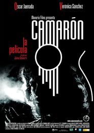 Camaron is the best movie in Veronica Sanchez filmography.