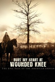 Bury My Heart at Wounded Knee - movie with Chris Diamantopoulos.