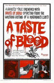 A Taste of Blood is the best movie in Herschell Gordon Lewis filmography.