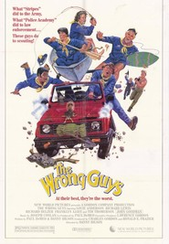 The Wrong Guys - movie with John Goodman.