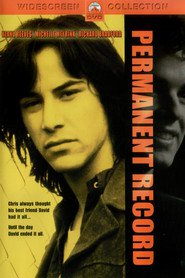 Permanent Record - movie with Keanu Reeves.
