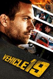 Vehicle 19 is the best movie in Paul Walker filmography.