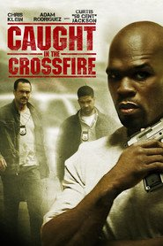Caught in the Crossfire is the best movie in Richard T. Jones filmography.