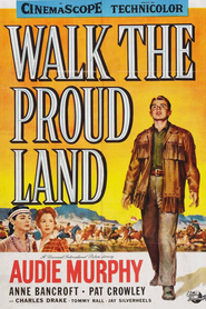 Walk the Proud Land - movie with Anthony Caruso.