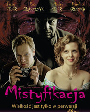 Mistyfikacja is the best movie in Ewa Blaszczyk filmography.