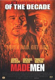 Made Men - movie with Timothy Dalton.