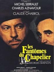 Les fantomes du chapelier is the best movie in Michel Serrault filmography.