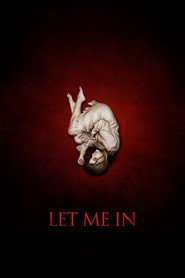 Let Me In is the best movie in Cara Buono filmography.