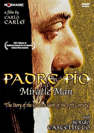 Padre Pio - movie with Sergio Castellitto.