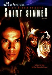 Saint Sinner is the best movie in Art Hindle filmography.