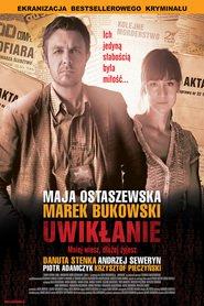 Uwiklanie is the best movie in Marek Bukowski filmography.