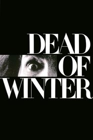 Dead of Winter - movie with Roddy McDowall.