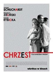 Chrzest is the best movie in Iwona Bielska filmography.