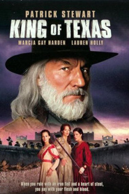 King of Texas - movie with Patrick Stewart.