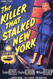 The Killer That Stalked New York - movie with Carl Benton Reid.