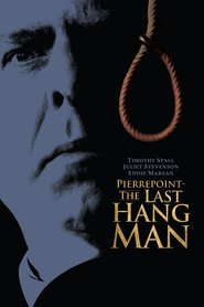 The Last Hangman - movie with Timothy Spall.