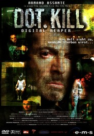 Dot.Kill is the best movie in Stanley Townsend filmography.