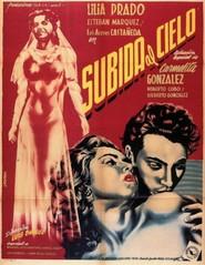 Subida al cielo is the best movie in Manuel Donde filmography.