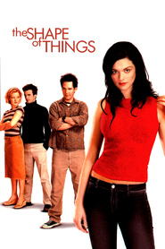 The Shape of Things - movie with Rachel Weisz.