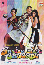 Saajan Chale Sasural - movie with Shakti Kapoor.