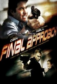 Final Approach - movie with Anthony Michael Hall.