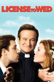 License to Wed - movie with Robin Williams.