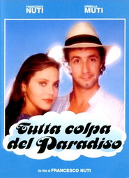 Tutta colpa del paradiso - movie with Ornella Muti.