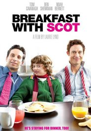 Breakfast with Scot - movie with Thomas Cavanagh.