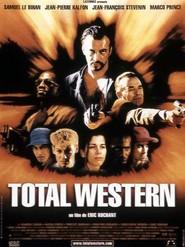 Total western is the best movie in Jean-Pierre Kalfon filmography.