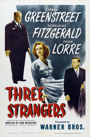 Three Strangers is the best movie in Peter Lorre filmography.