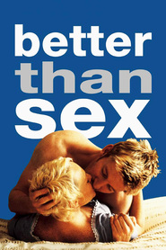 Better Than Sex is the best movie in Leah Vandenberg filmography.