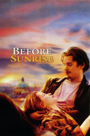 Before Sunrise - movie with Ethan Hawke.